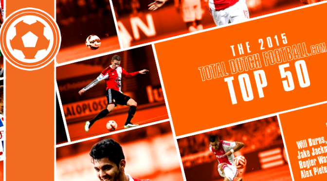 FREE DOWNLOADABLE MAGAZINE – The 2015 Total Dutch Football Top 50